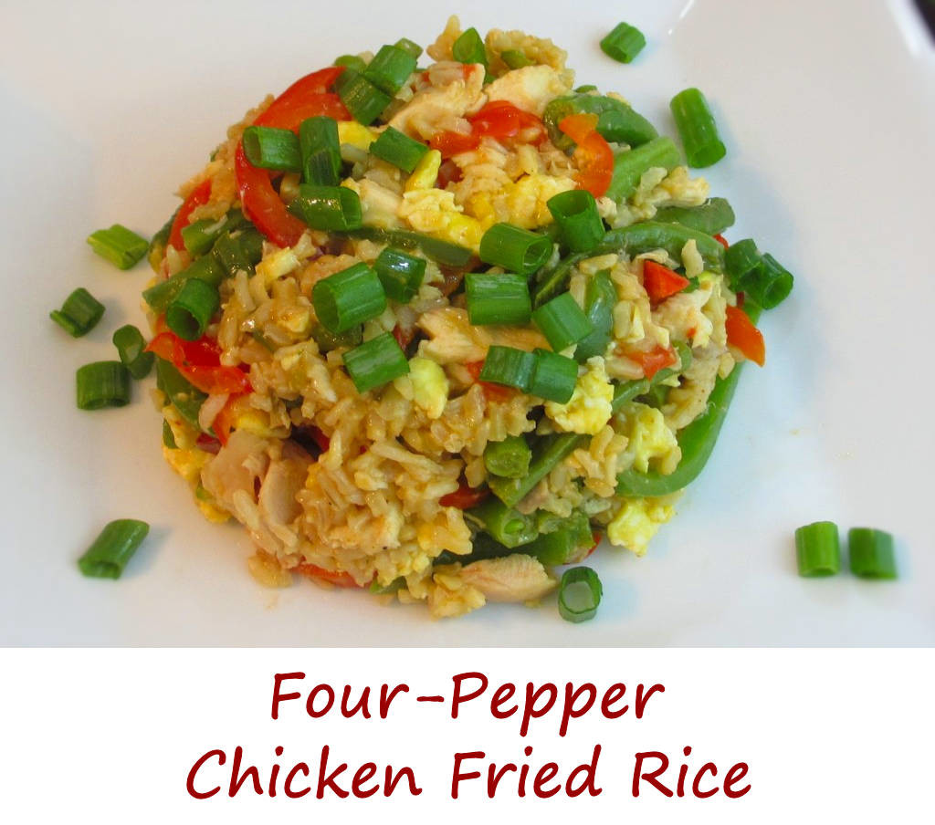 Four-Pepper Chicken Fried Rice