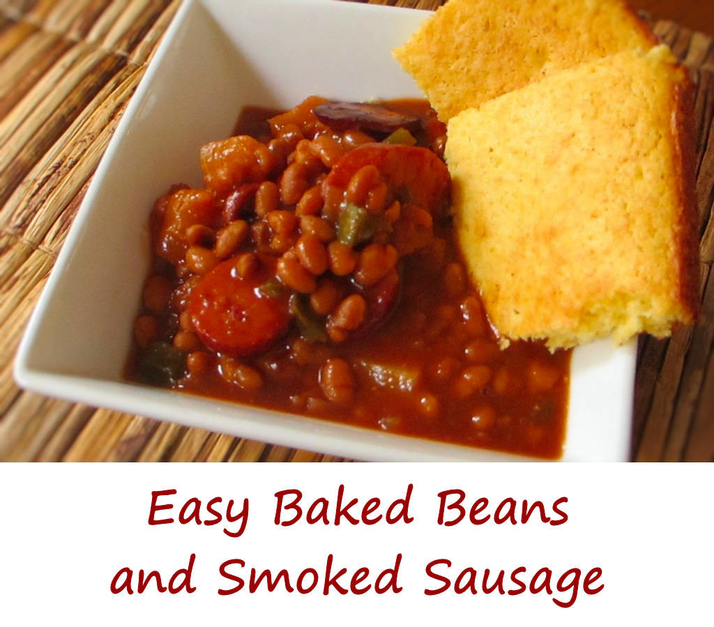 Easy Baked Beans and Smoked Sausage