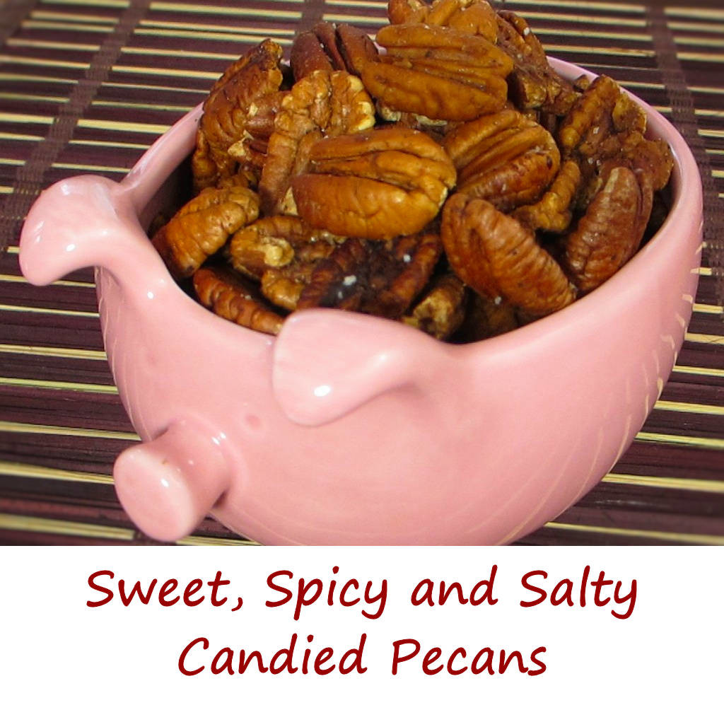 Sweet Spicy and Salty Candied Pecans