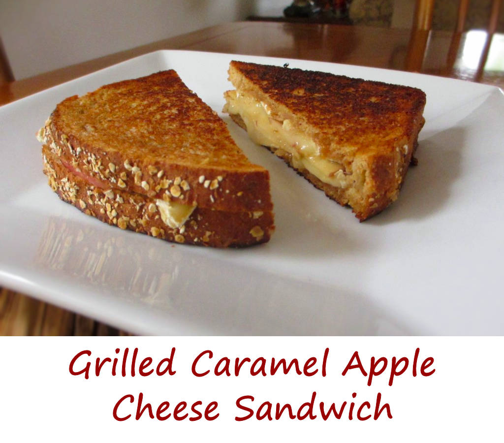 Grilled Caramel Apple Cheese Sandwich - Life's A ...