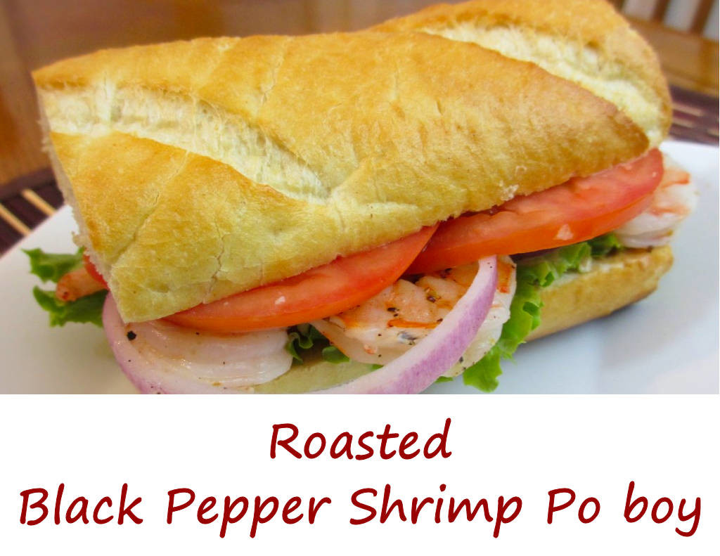 Roasted Black Pepper Shrimp Po boy