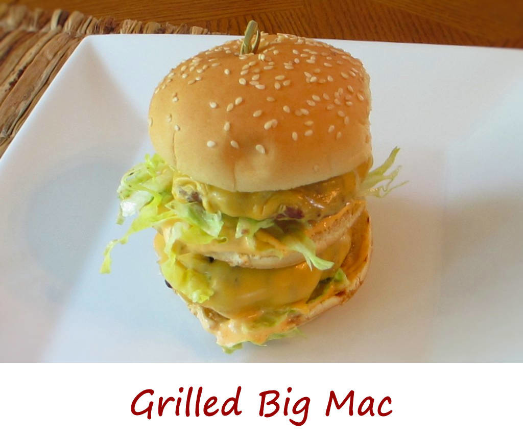 Grilled Big Mac