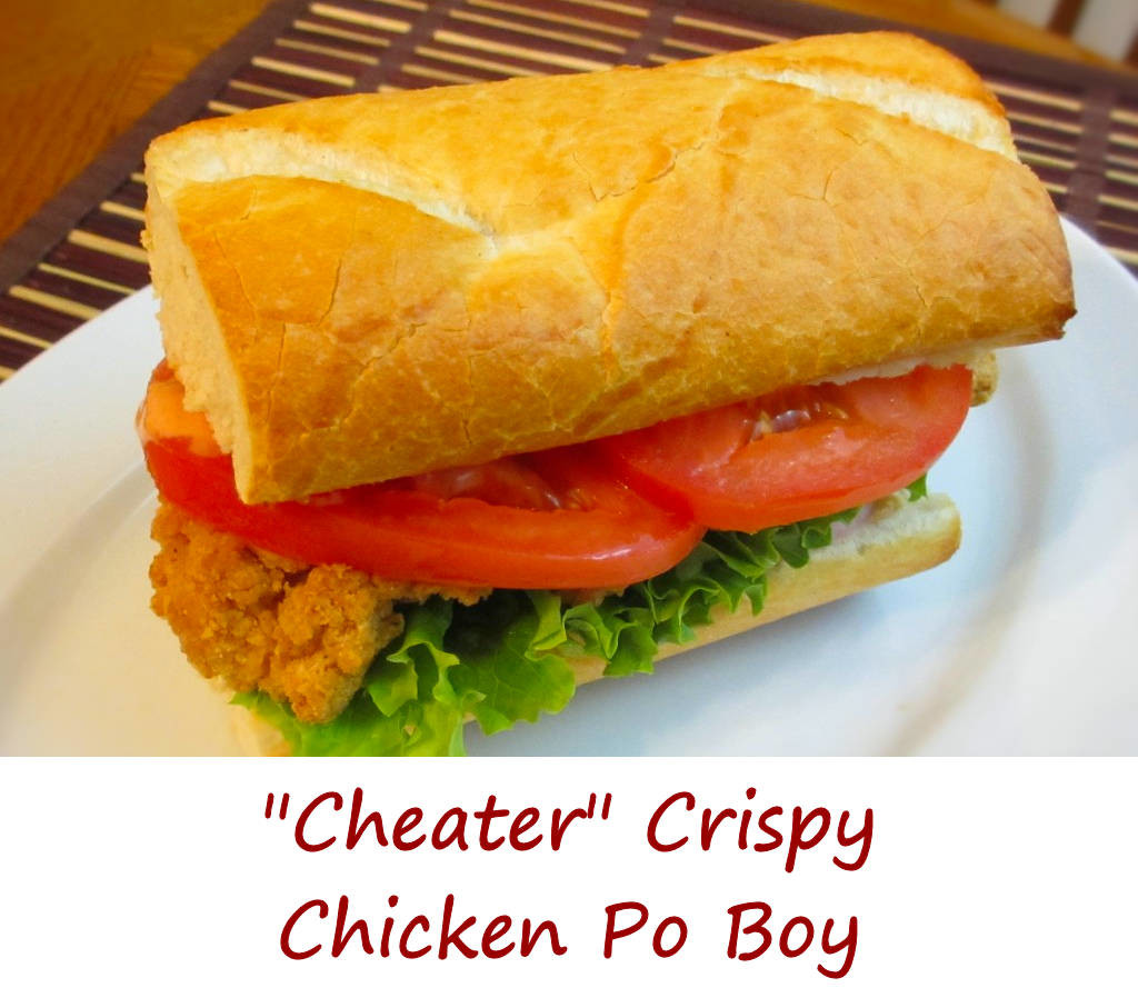 Cheater Crispy Chicken Po Boy