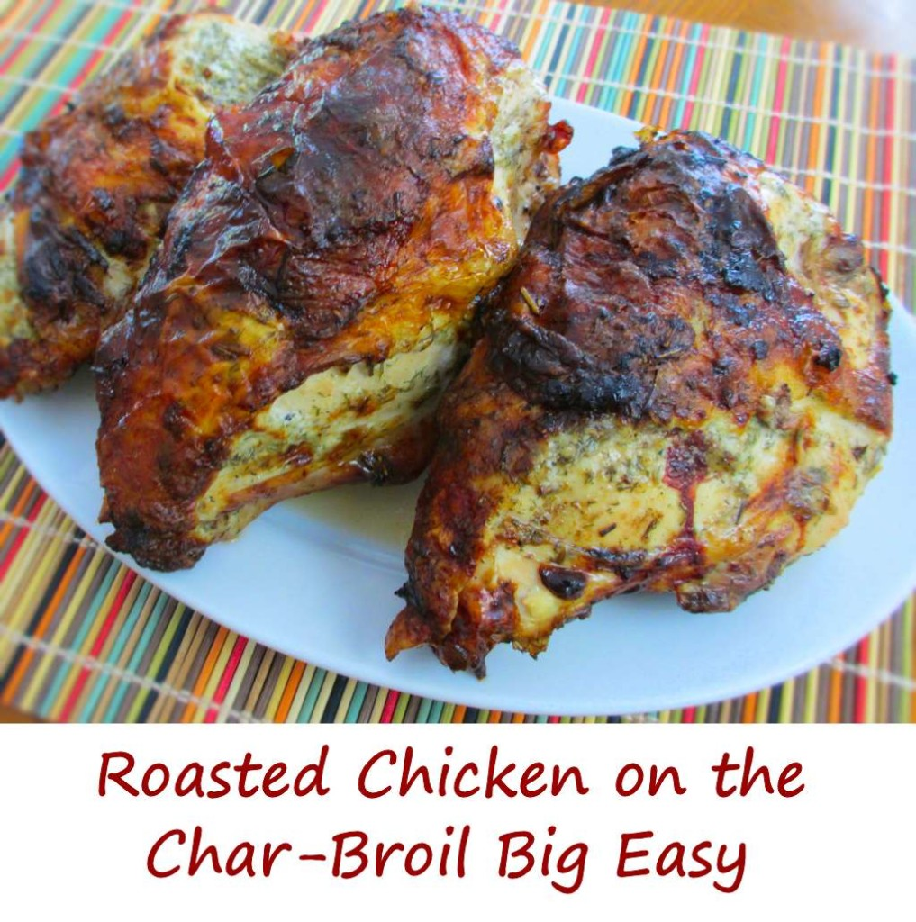 Roasted Chicken on the Char-Broil Big Easy