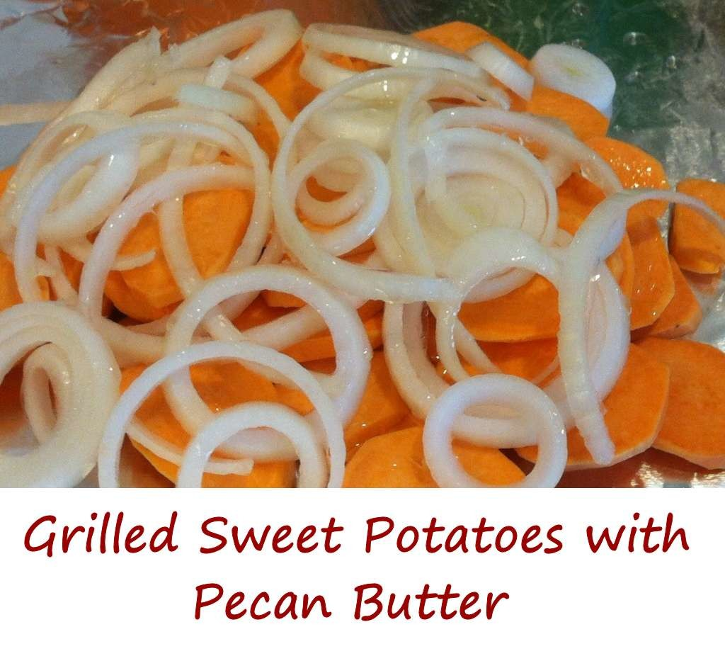 Grilled Sweet Potatoes with Pecan Butter