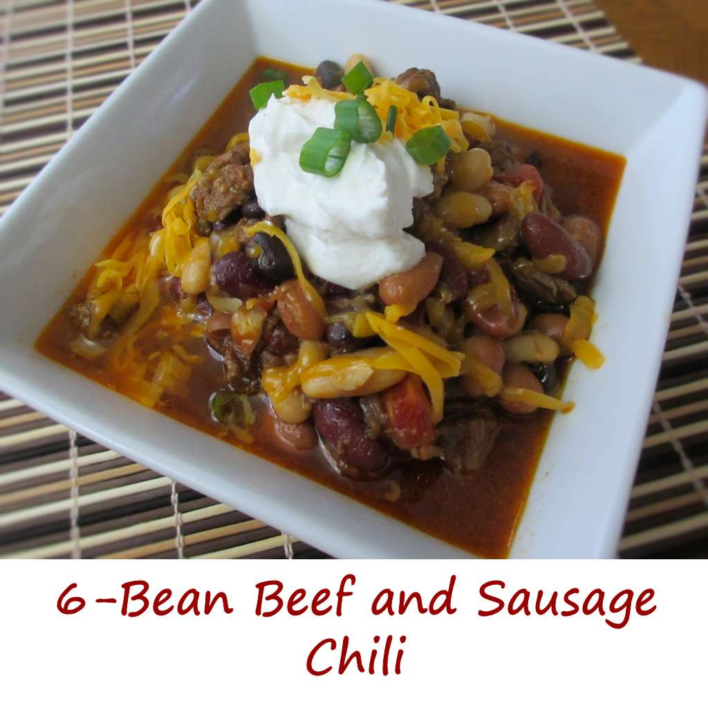 6-Bean Beef and Sausage Chili - Life's A TomatoLife's A Tomato