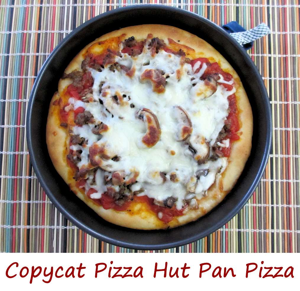 Copycat Pizza Hut Pan Pizza