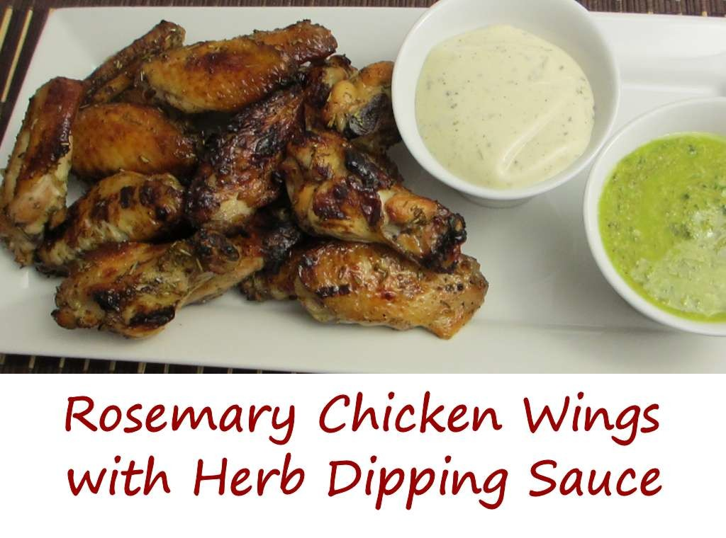 Rosemary Chicken Wings with Herb Dipping Sauce