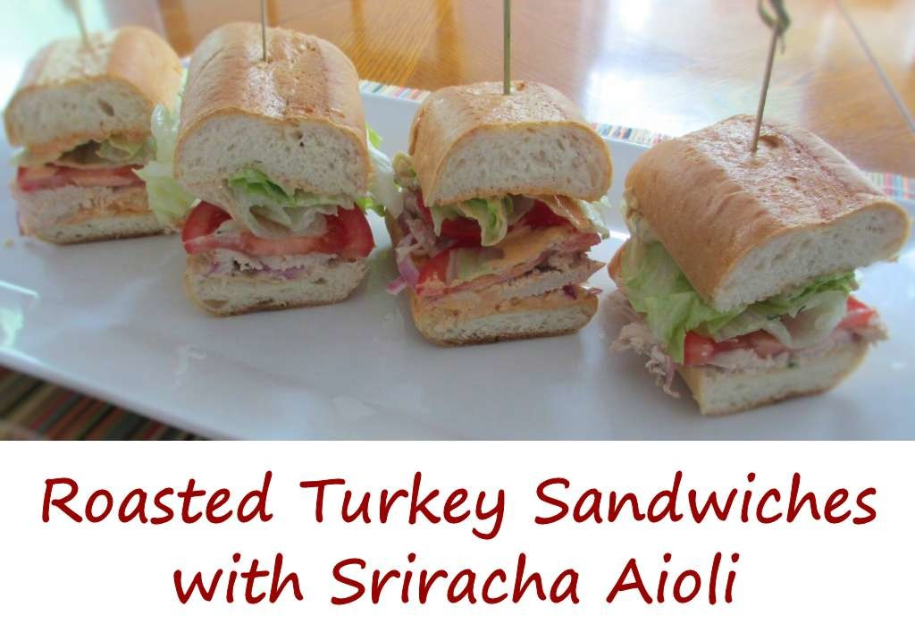 Roasted Turkey Sandwiches with Sriracha Aioli