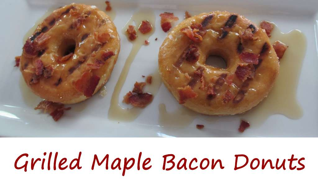 Grilled Maple Bacon Donuts