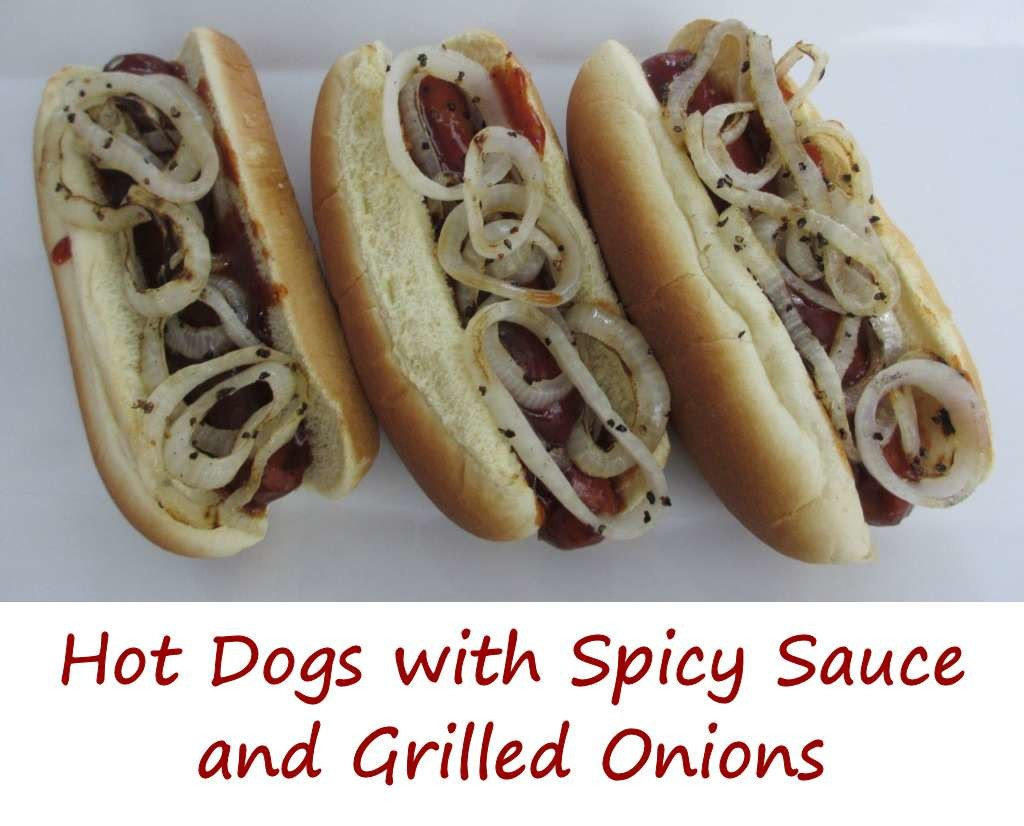 Hot Dogs with Spicy Sauce and Grilled Onions