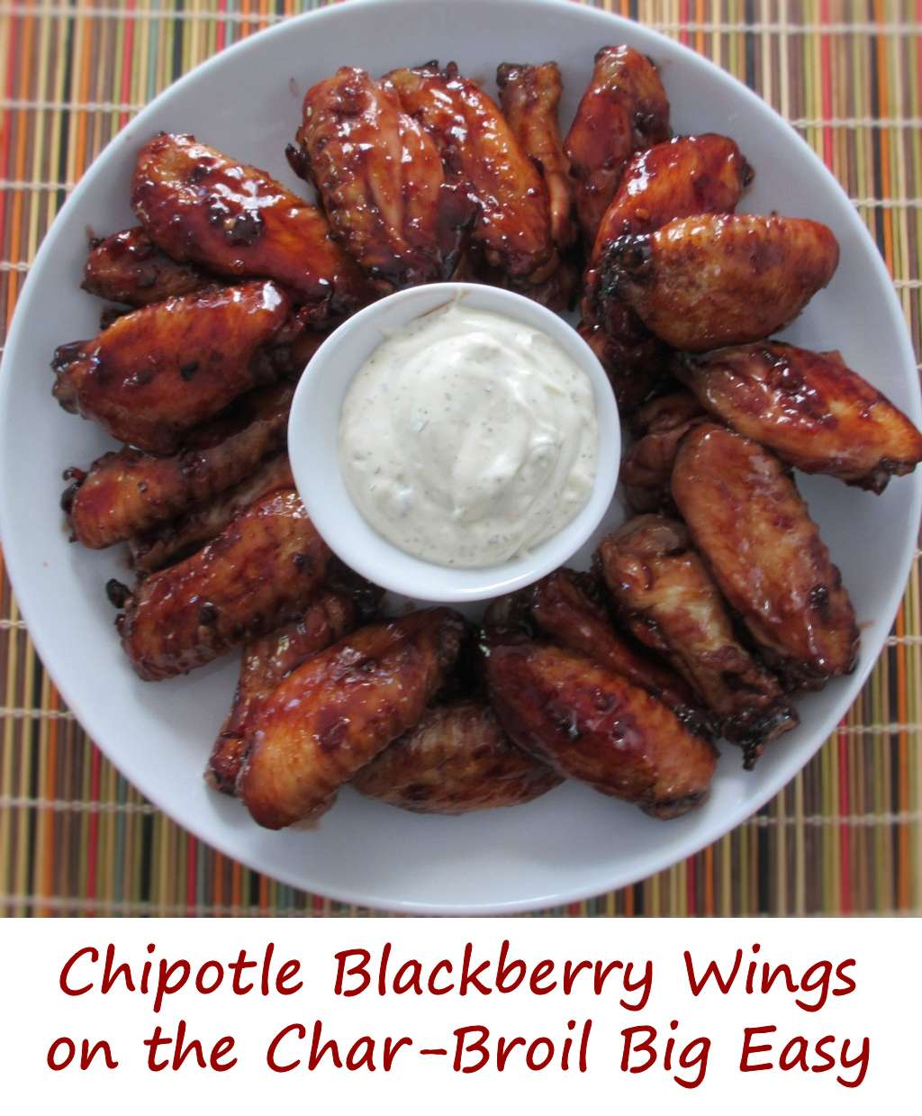 Chipotle Blackberry Wings On The Char Broil Big Easy