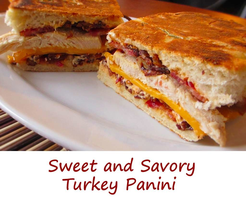 Sweet and Savory Turkey Panini