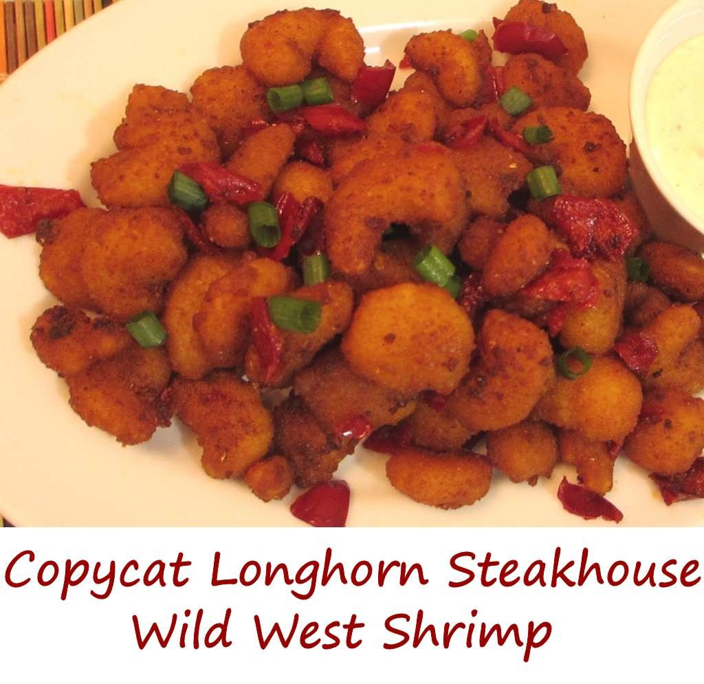 Copycat Longhorn Steakhouse Wild West Shrimp