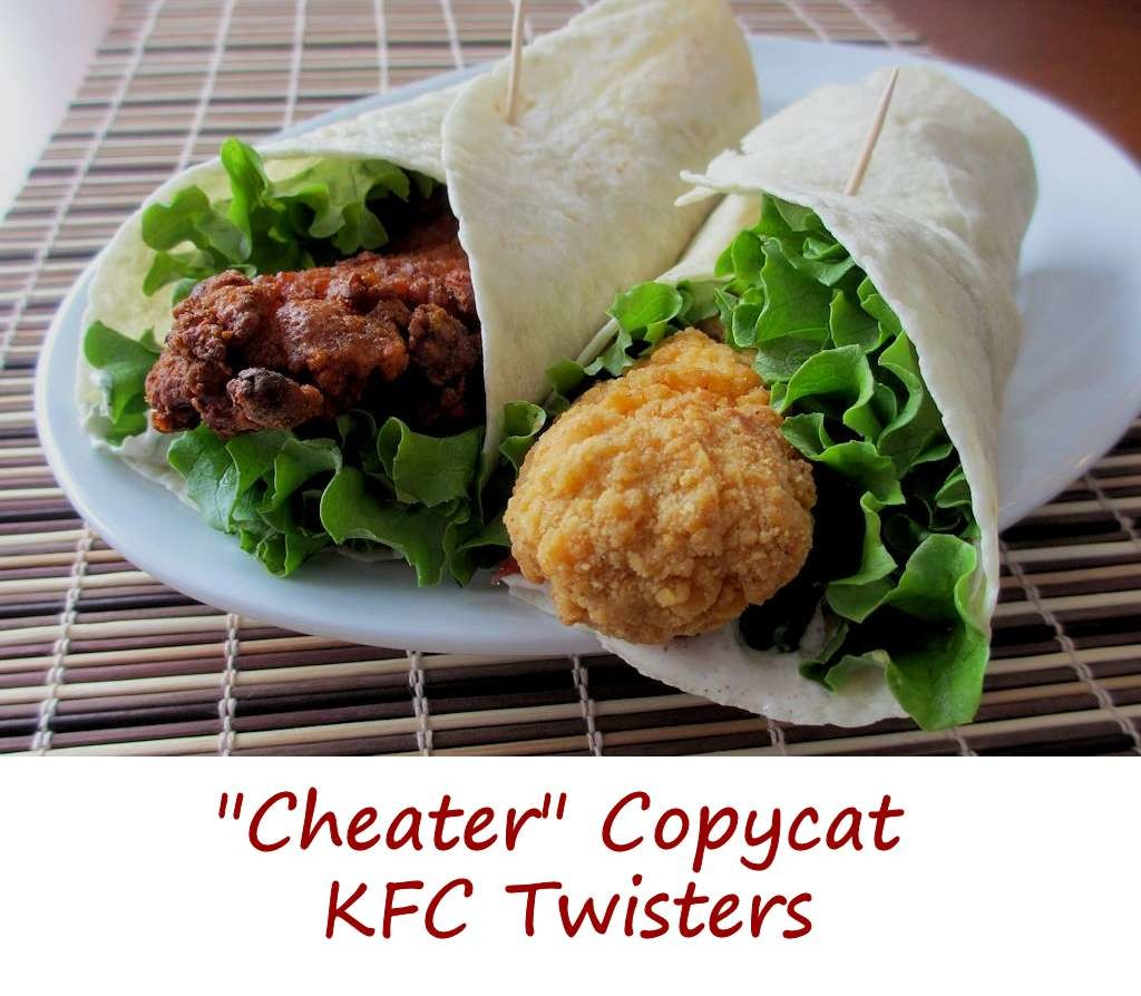 Cheater Copycat KFC Twisters