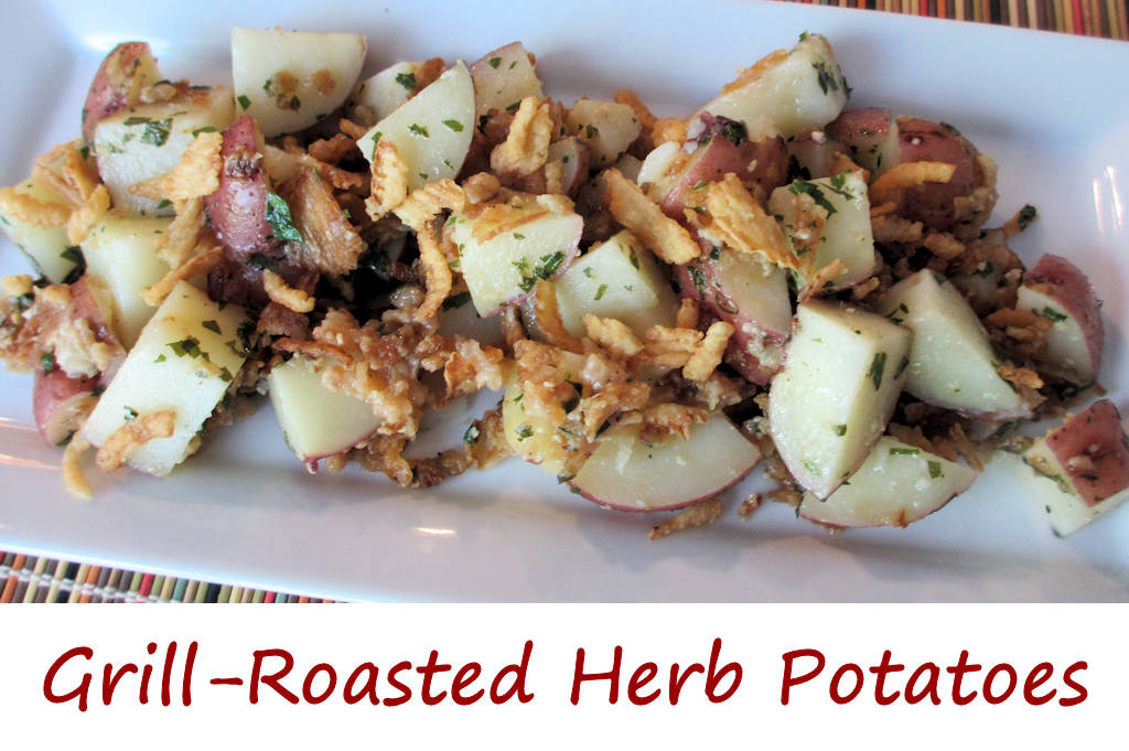 Grill-Roasted Herb Potatoes - Life's A TomatoLife's A Tomato