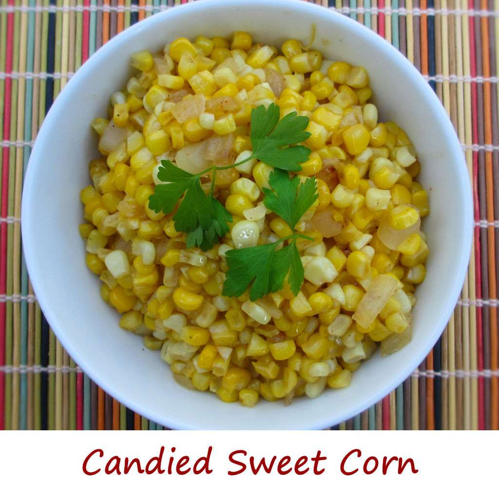 Candied Sweet Corn