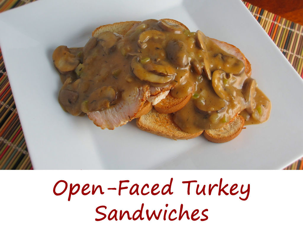 Open-Faced Turkey Sandwiches