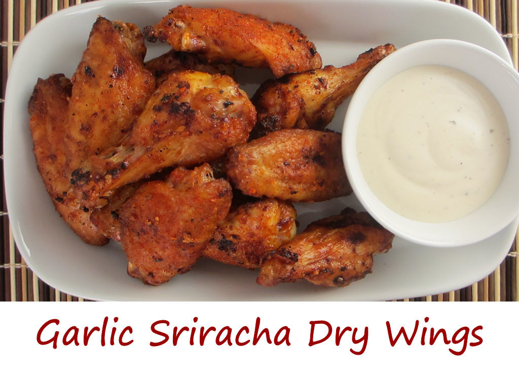 Garlic Sriracha Dry Wings