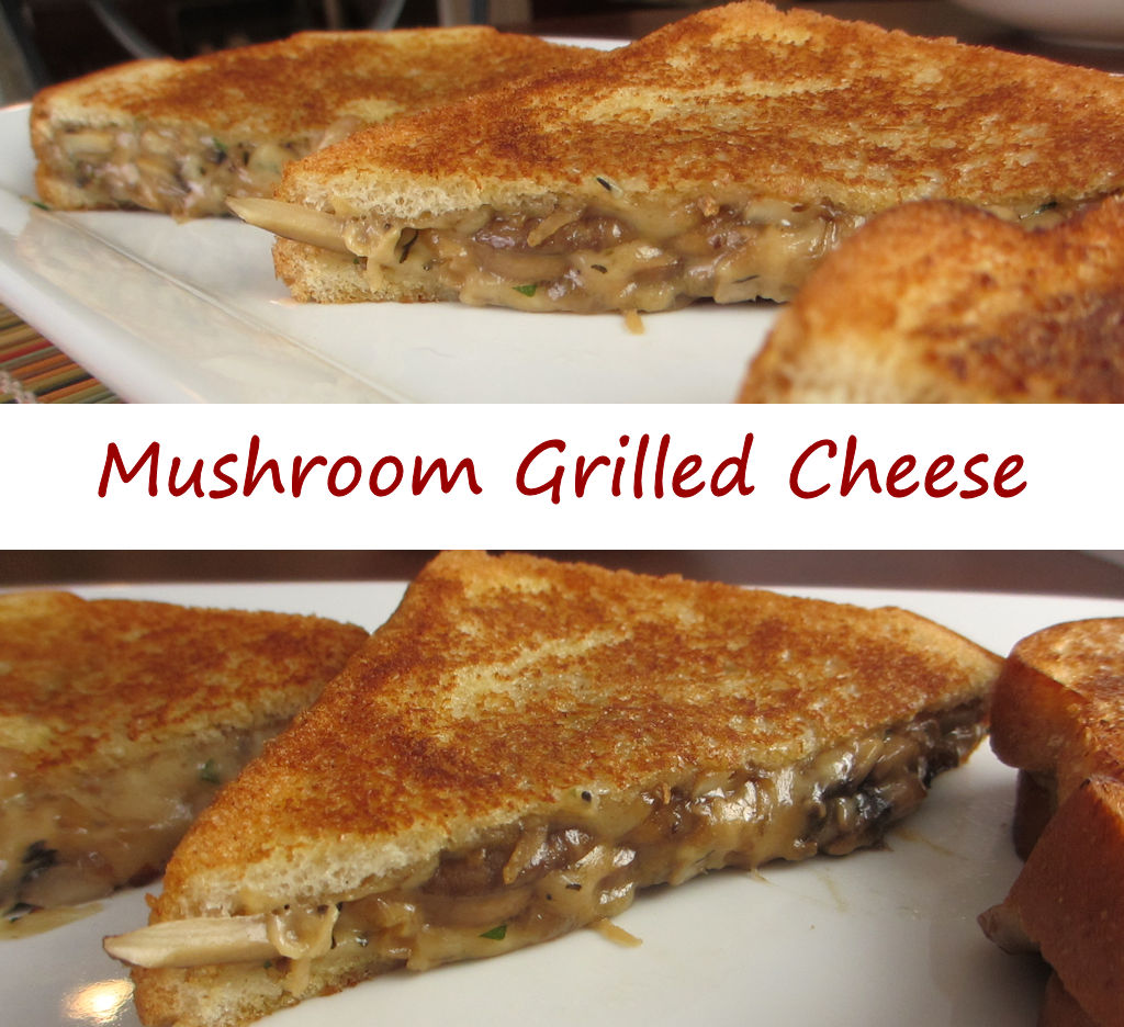 grilled cheese sandwich after devouring these mushroom grilled cheese ...