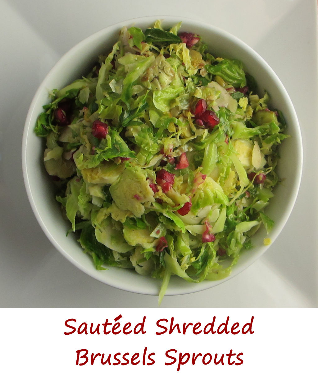 Sauteed shredded brussels sprouts life 39 s a tomatolife 39 s for Shredded brussel sprout salad recipe