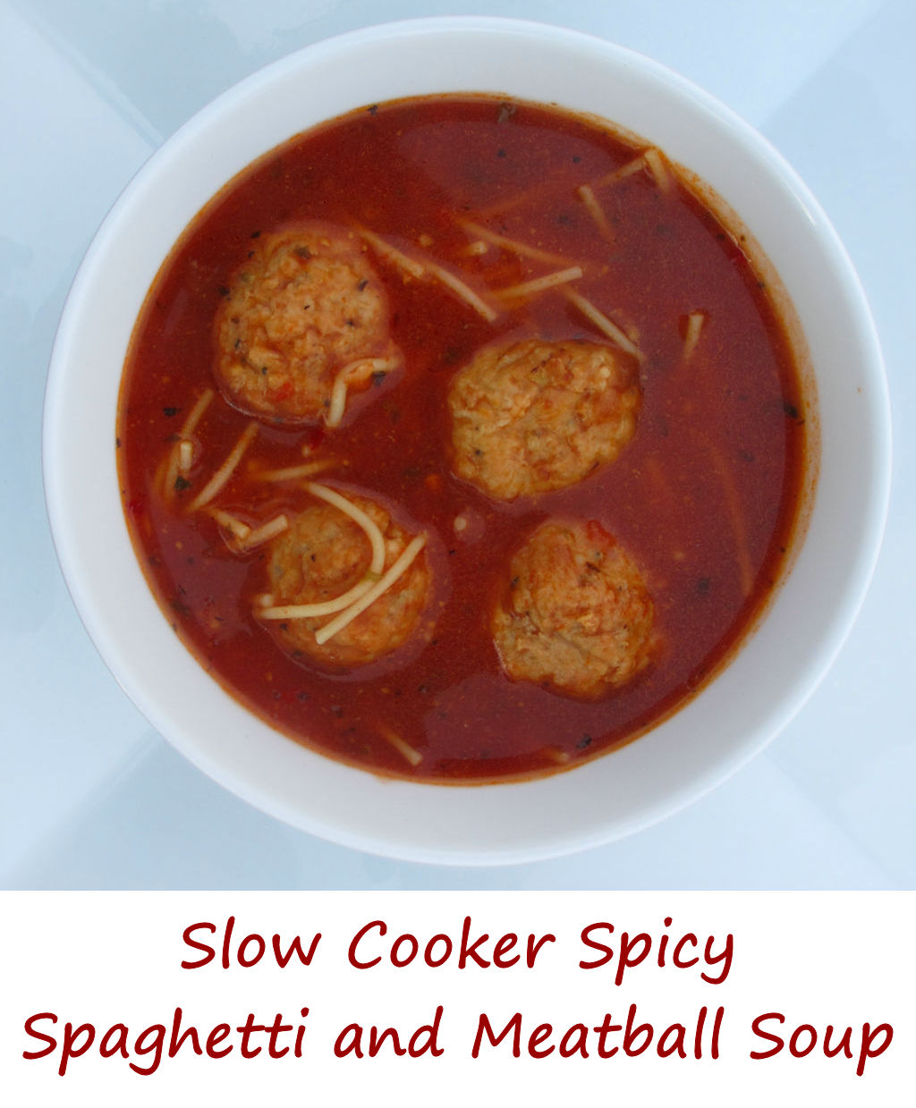 Slow Cooker Spicy Spaghetti and Meatball Soup - Life's A ...