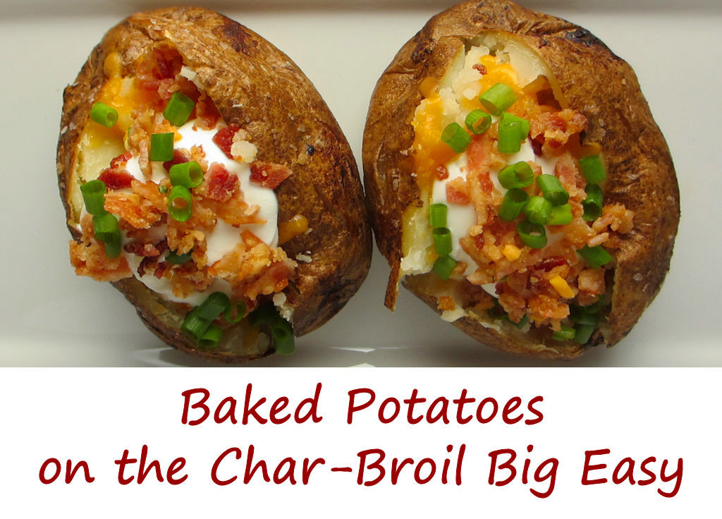 Baked Potatoes on the Char-Broil Big Easy