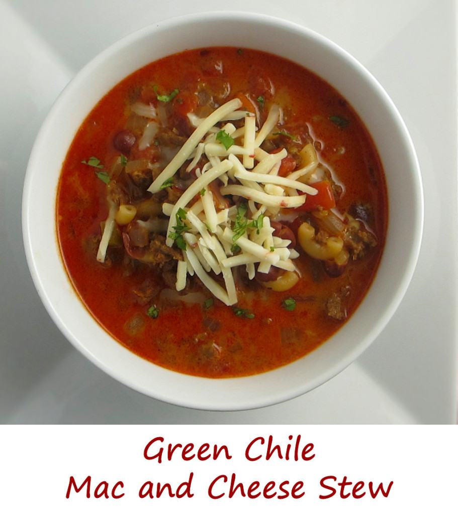 Green Chile Mac and Cheese Stew
