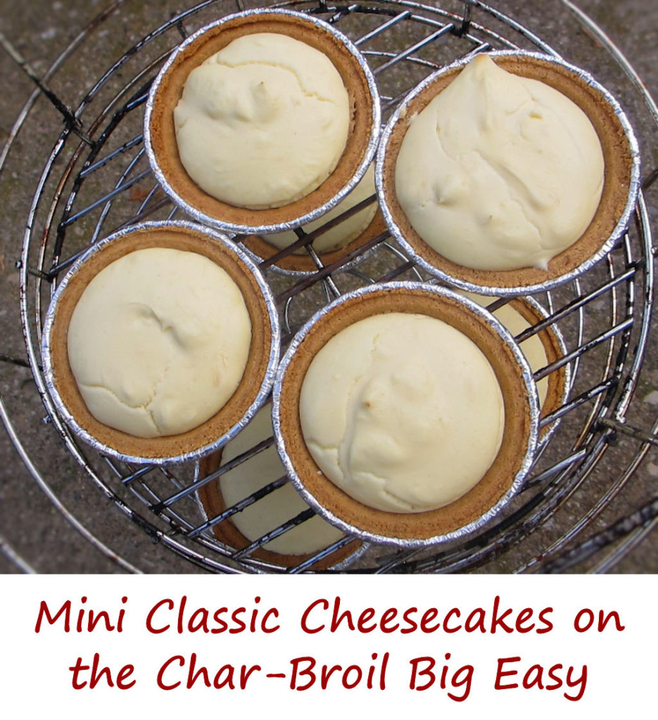 Mini Classic Cheesecakes on the Char-Broil Big Easy