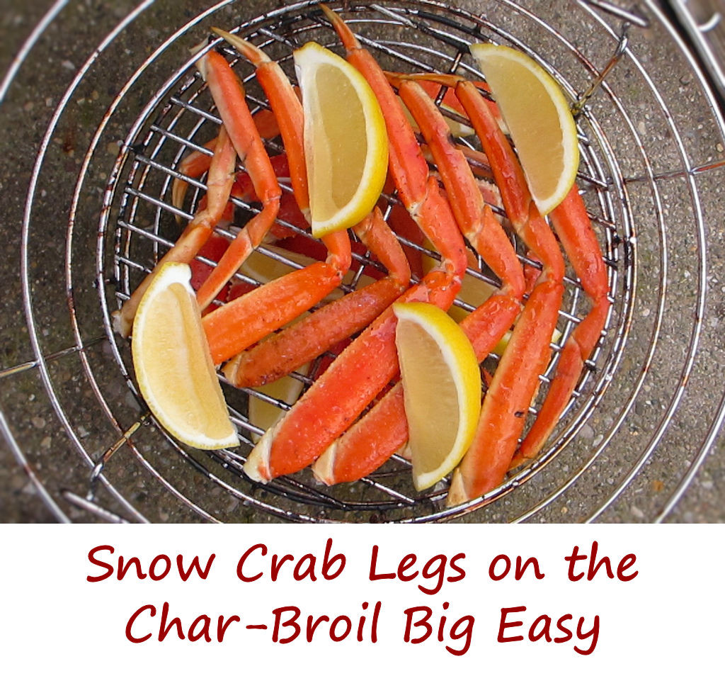 Snow Crab Legs on the Char-Broil Big Easy