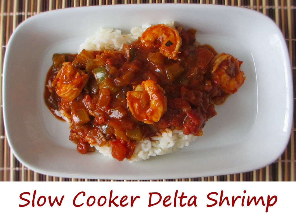 Slow Cooker Delta Shrimp