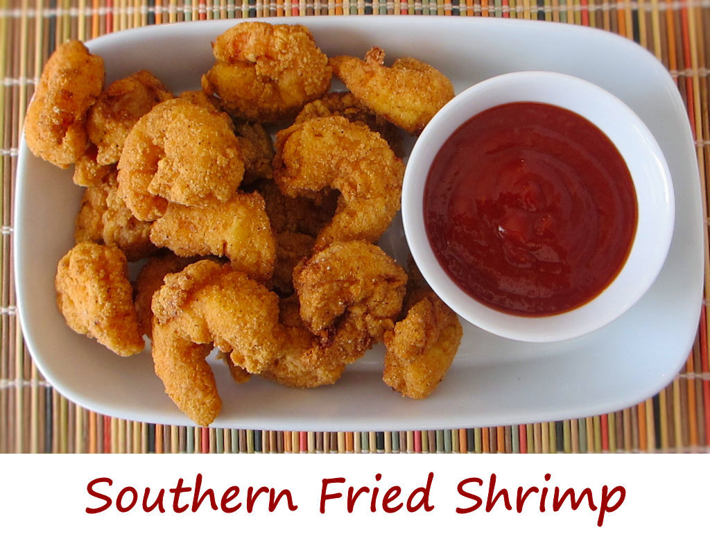 Southern fried shrimp life 39 s a tomatolife 39 s a tomato for Fried fish and shrimp