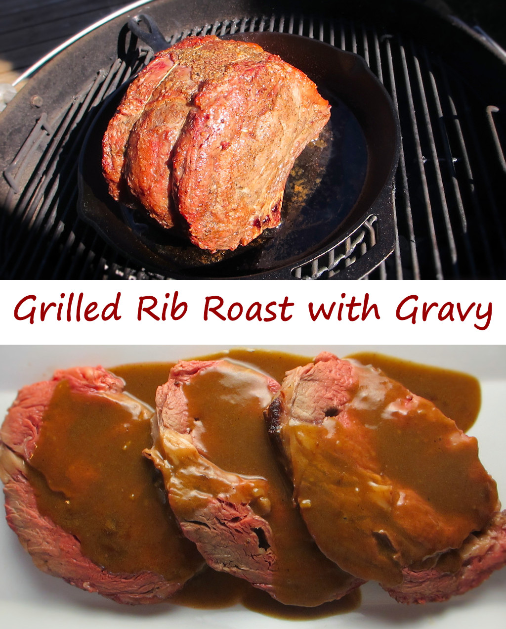 Grilled Rib Roast with Gravy