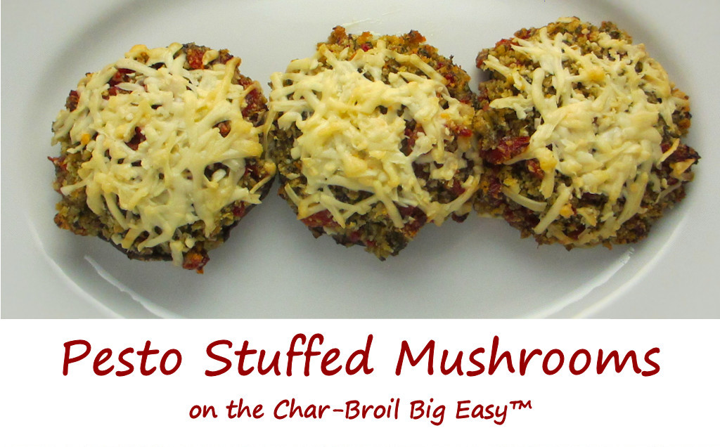 Pesto Stuffed Mushrooms on the Char-Broil Big Easy