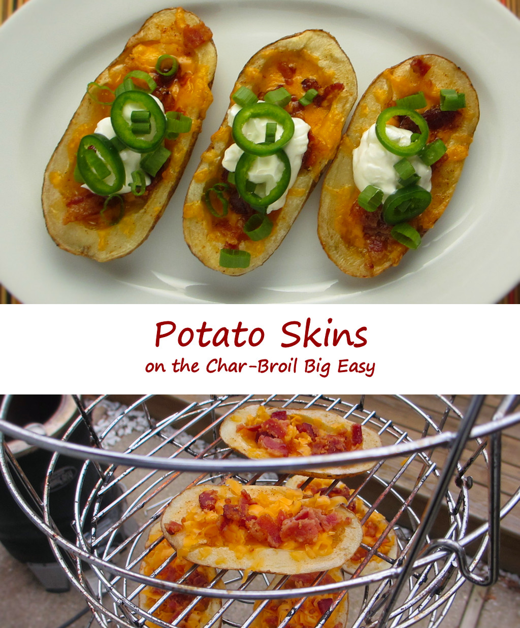 Potato Skins on the Char-Broil Big Easy