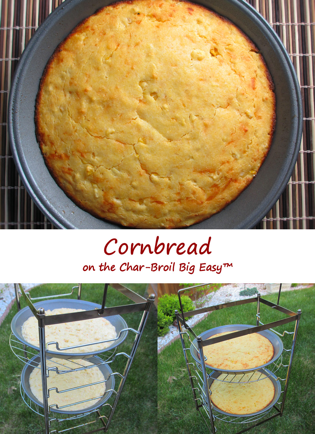 Cornbread on the Char-Broil Big Easy