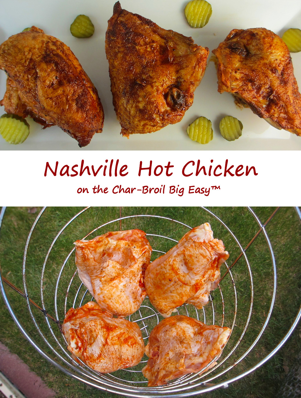 Nashville Hot Chicken on the Char-Broil Big Easy