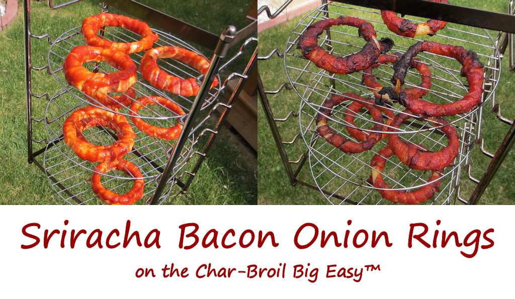 Sriracha Bacon Onion Rings on the Char-Broil Big Easy
