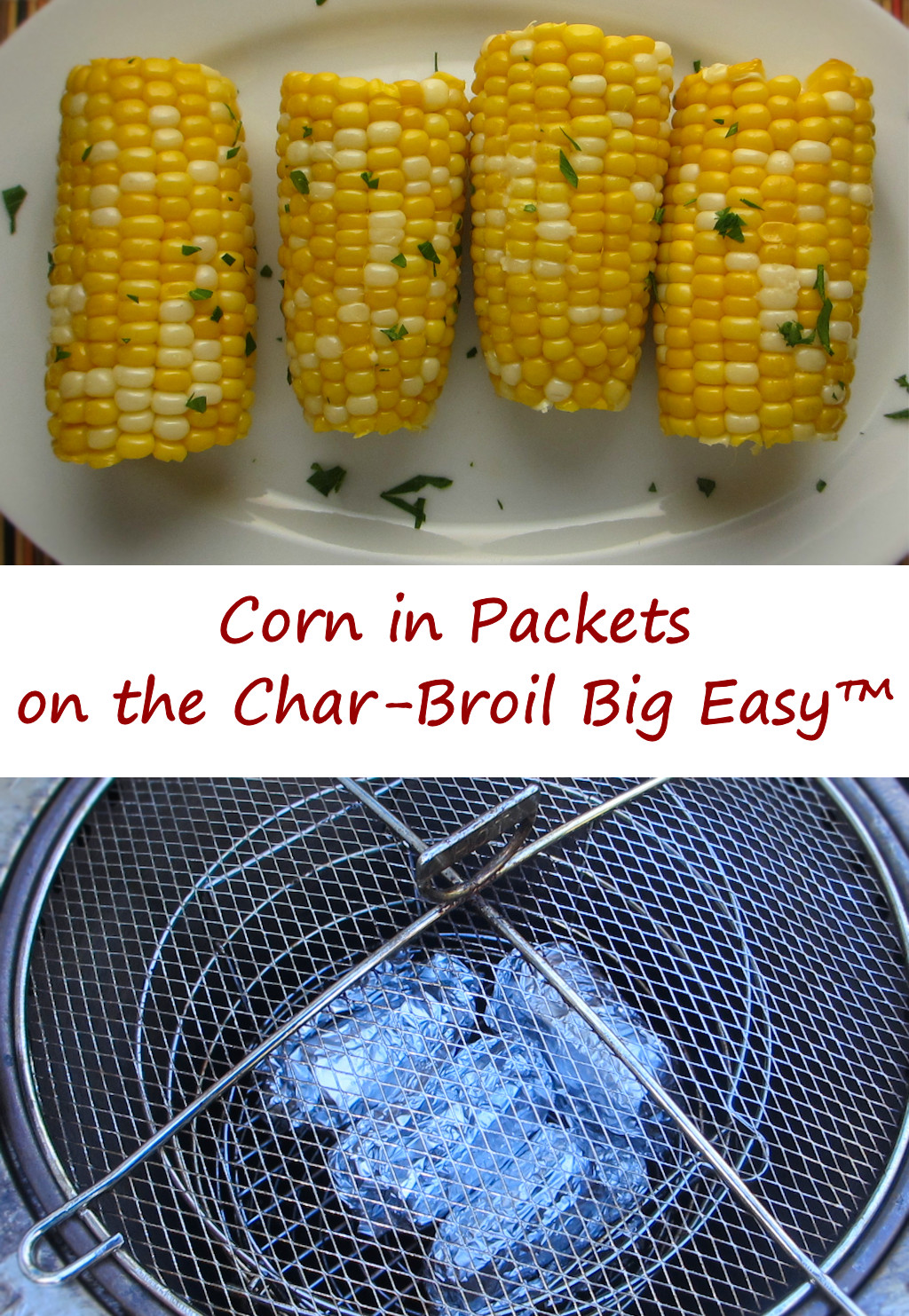 Corn in Packets on the Char-Broil Big Easy