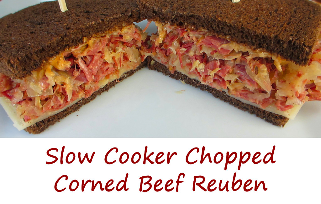 Slow Cooker Chopped Corned Beef Reuben