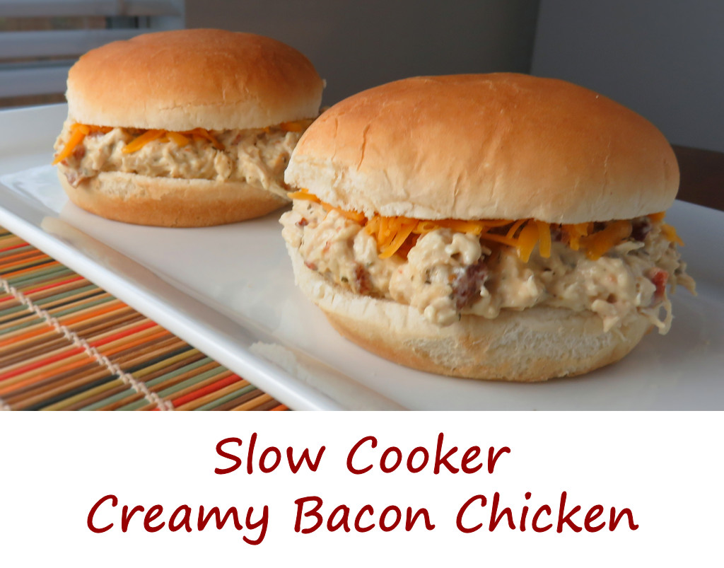 Slow Cooker Creamy Bacon Chicken
