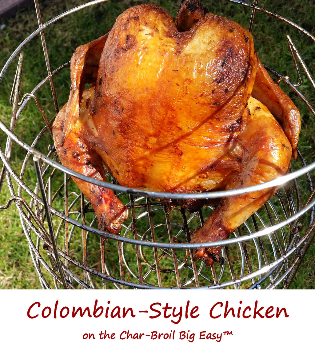 Colombian-Style Chicken on the Char-Broil Big Easy