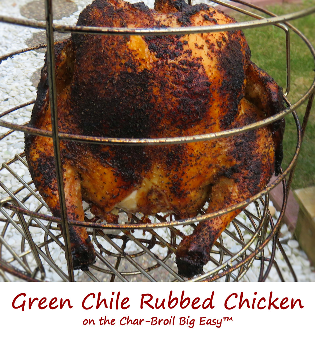 Green Chile Rubbed Chicken on the Char-Broil Big Easy