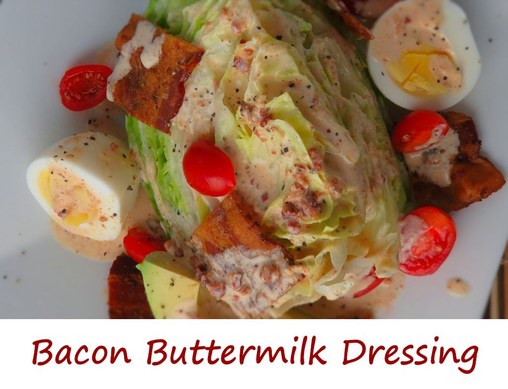 Bacon Buttermilk Dressing