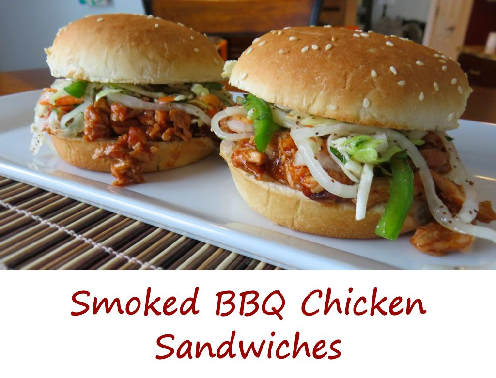 Smoked BBQ Chicken Sandwiches