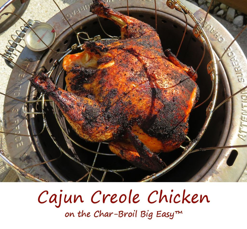 Cajun Creole Chicken on the Char-Broil Big Easy