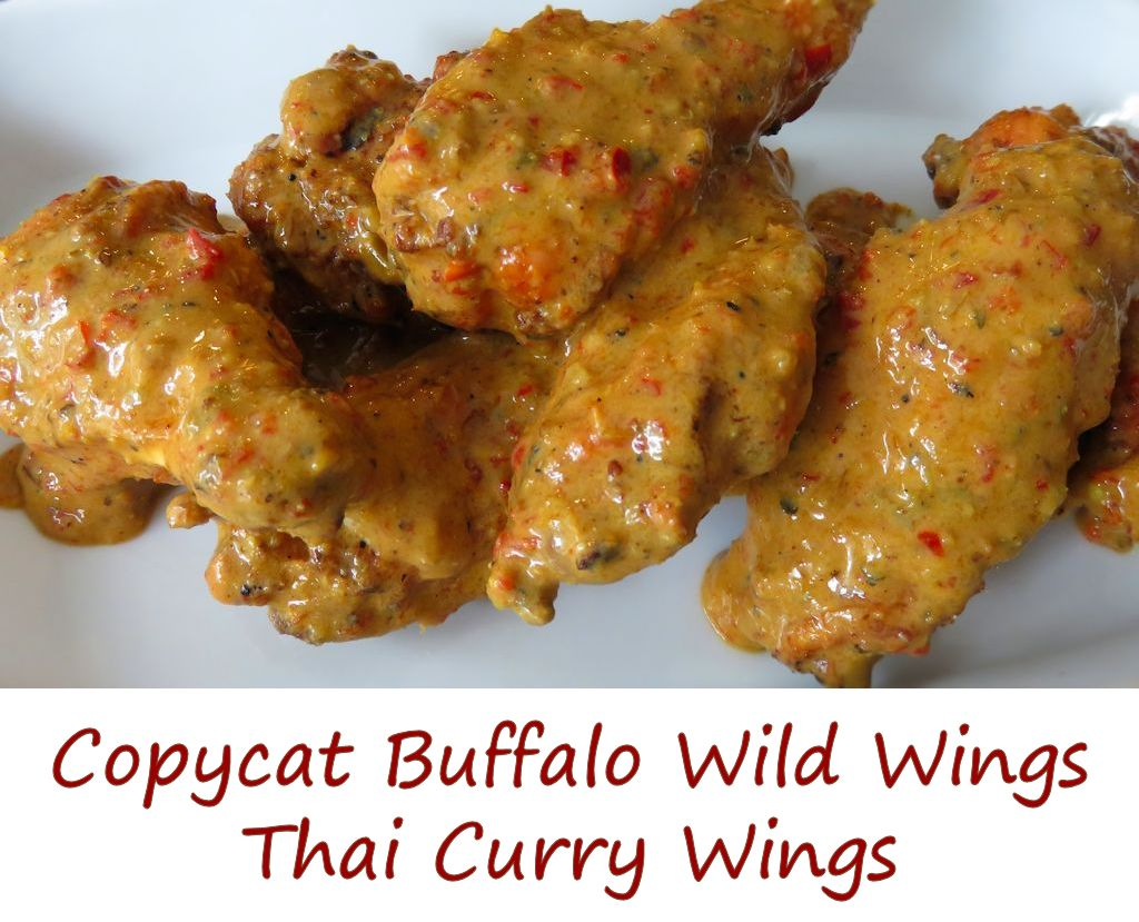 Copycat Buffalo Wild Wings Thai Curry Wings