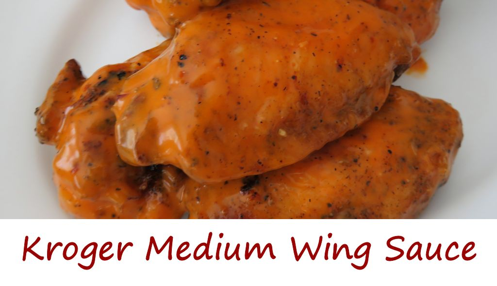 Kroger Medium Wing Sauce