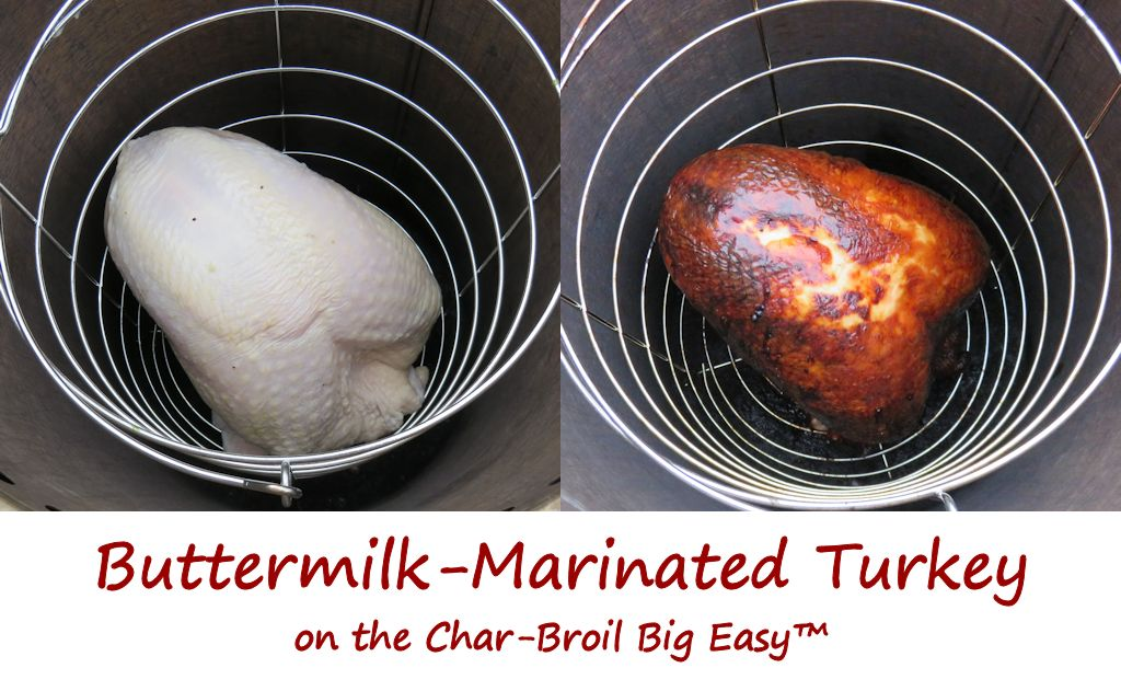 Buttermilk-Marinated Turkey on the Char-Broil Big Easy