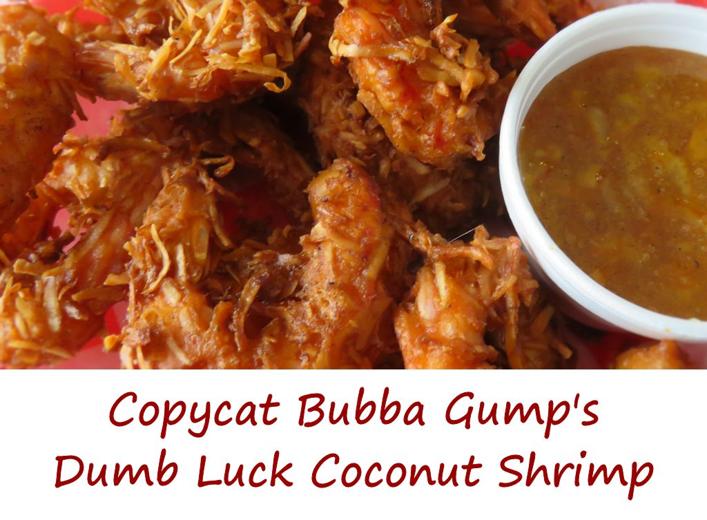 Copycat Bubba Gump's Dumb Luck Coconut Shrimp